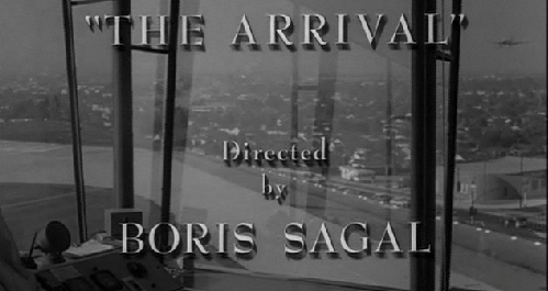 The Arrival Directed by Boris Sagal