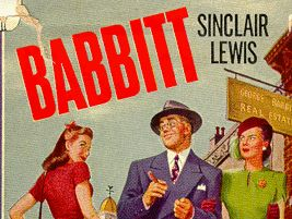 an analysis of george babbitt character in babbitt by sinclair lewis Everything you ever wanted to know about george f babbitt in babbitt babbitt by harry sinclair lewis home / literature / babbitt / characters / george f babbitt back next character analysis the good boy.